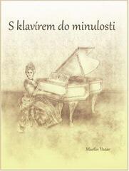 Martin Vozar S klavírem do minulosti